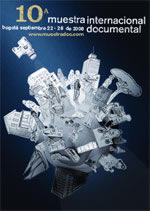 Afiche promocional de la 10a. Muestra Internacional Documental