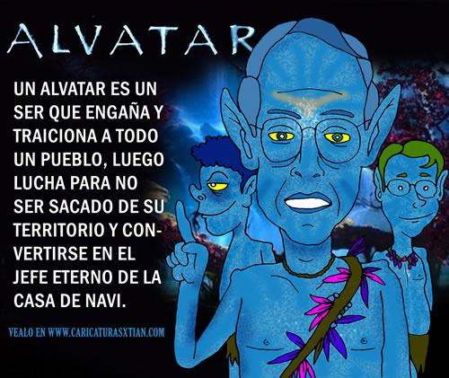 (Aparecen Uribe, Santos y Árias como los personajes de la película 'Avatar') ALVATAR: Un alvatar es un ser que engaña y traiciona a todo un pueblo, luego lucha para no ser sacado de su territorio y convertirse en el jefe eterno de la Casa de Navi