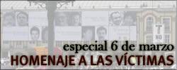 Especial 6 de marzo - Homenaje a las víctimas